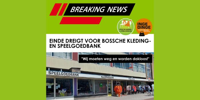 einde dreigt voor Bossche Kleding- en Speelgoedbank